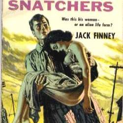 Throwback Thursday: The Body Snatchers—The Novel That Spawned Four Film Versions: Part One