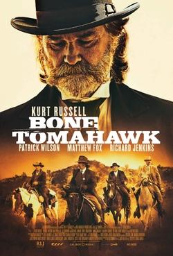 Bone Tomahawk: Odd Title, Compelling Film